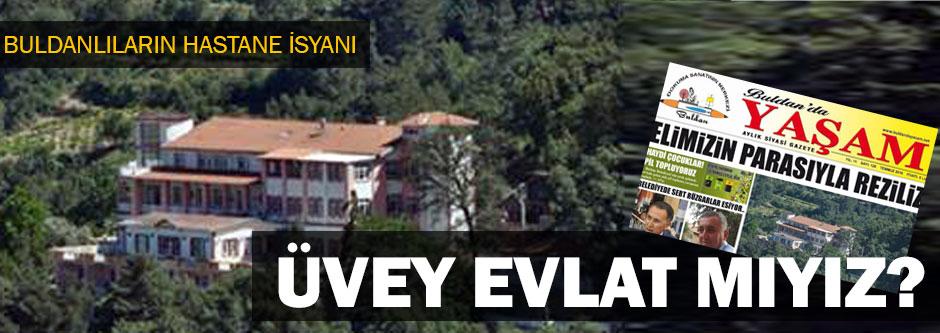 Buldan'da hastane isyanı