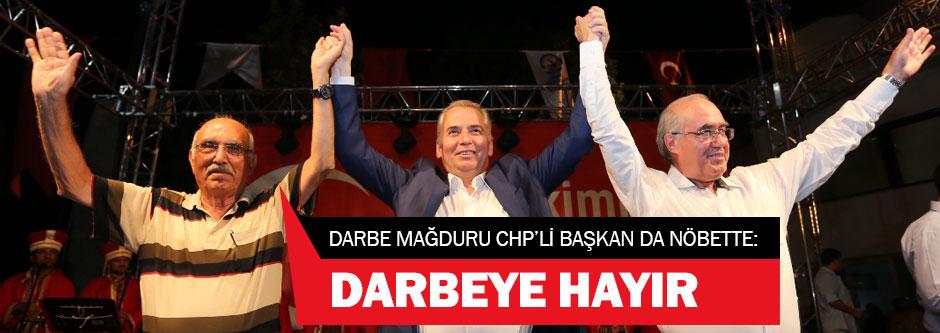 Devrik CHPli başkan meydandan 'darbeye hayır dedi