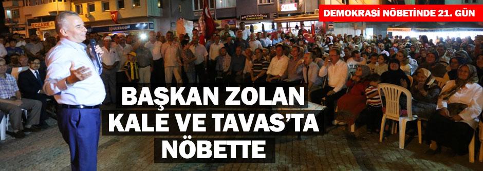 Başkan Osman Zolan Kale ve Tavas nöbetinde
