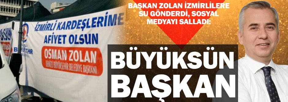 Başkan Zolan'dan İzmirlilere su jesti