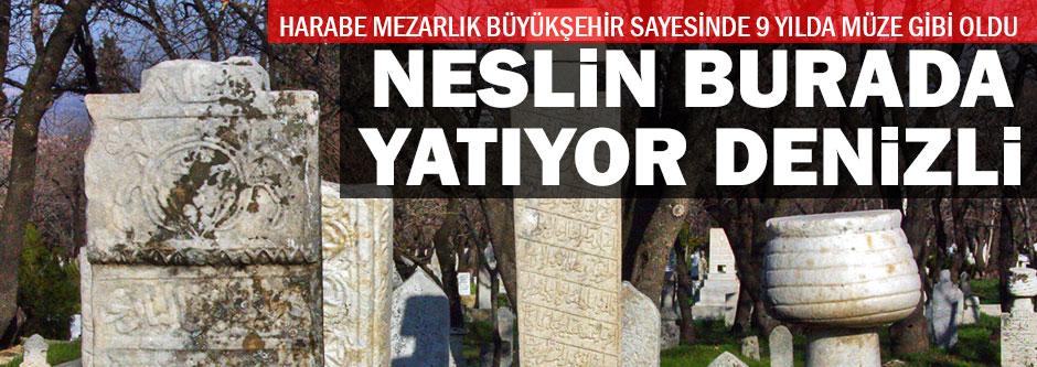 Denizli'nin tarihi bu mezarlıkta