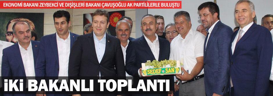İKİ BAKANLI TOPLANTI