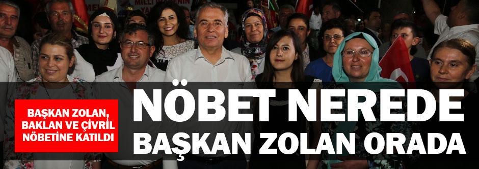 İlçe nöbetlerine Başkan Zolan desteği