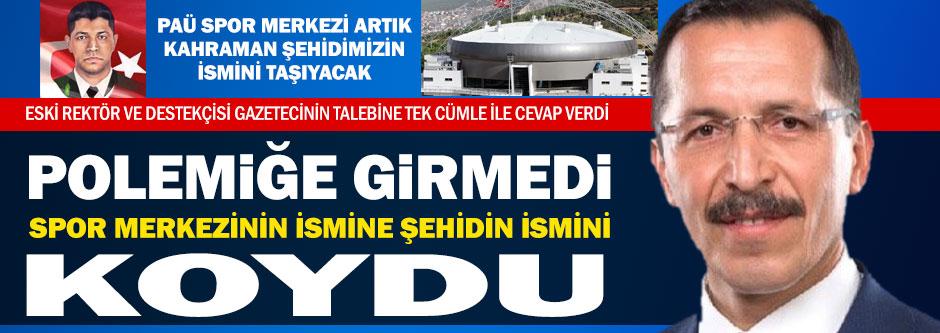 PAÜ Spor Merkezine Kahraman'ın ismi...