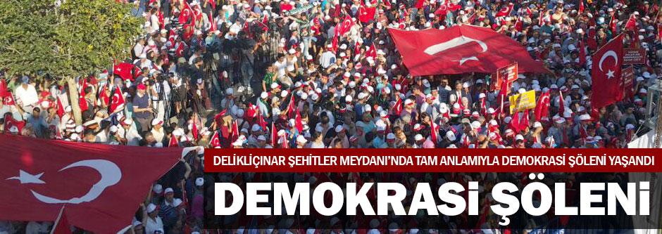 Şehitler Meydanında Demokrasi Şöleni
