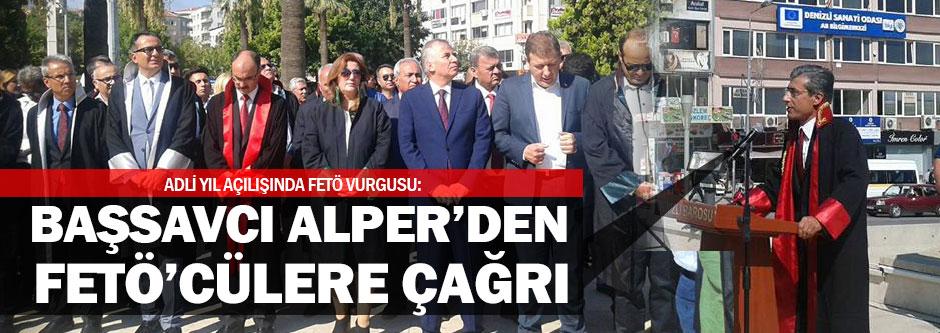 Başsavcı Alper'den FETÖ'cülere çağrı