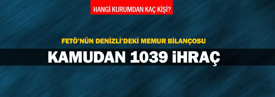 Denizli'de 1039 kişi kamudan ihraç edildi
