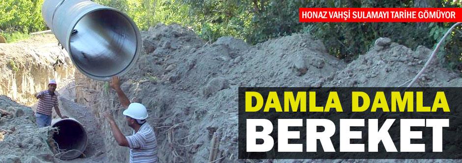 Honaz'da 'damlama' harekatı