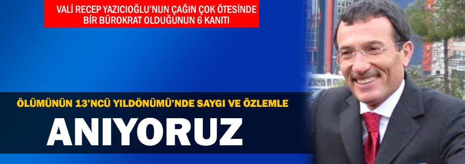 Vali Recep Yazıcıoğlu'nun çağın çok ötesinde bir bürokrat olduğunun 6 kanıtı