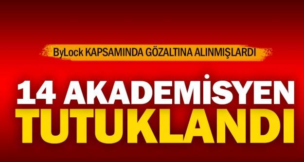 14 akademisyen ByLock'tan tutuklandı