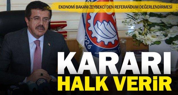 Bakan Zeybekci'den referandum değelendirmesi