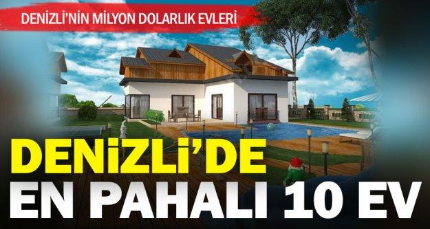 Denizli'nin milyon dolarlık evleri
