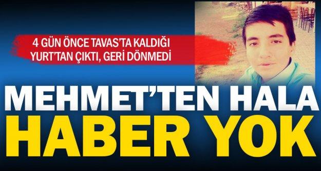 Mehmet'ten 4 gündür haber yok