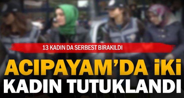 Acıpayam'da iki kadın FETÖ'den tutuklandı