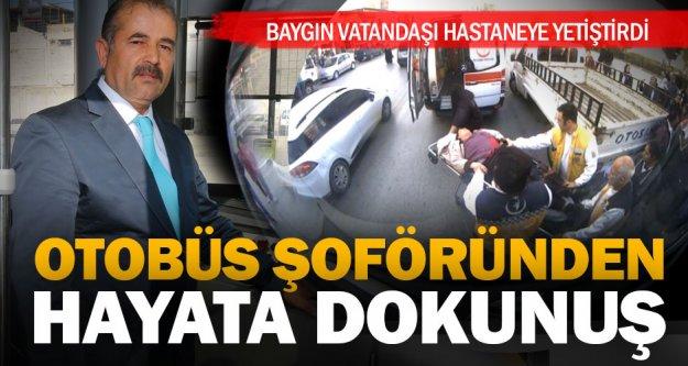 Otobüs şoföründen hayata dokunuş