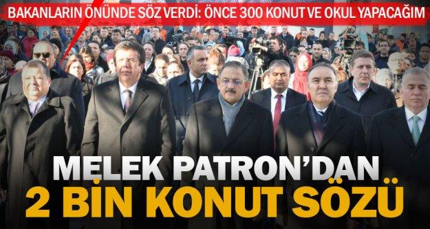 Melek Patron Akça'dan 2 bin konut sözü
