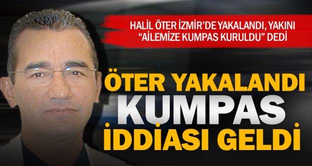 Halil Öter, İzmir'de cezaevine kondu