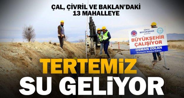 Büyükşehir'den Çal, Çivril ve Baklan'a dev alt yapı yatırımı
