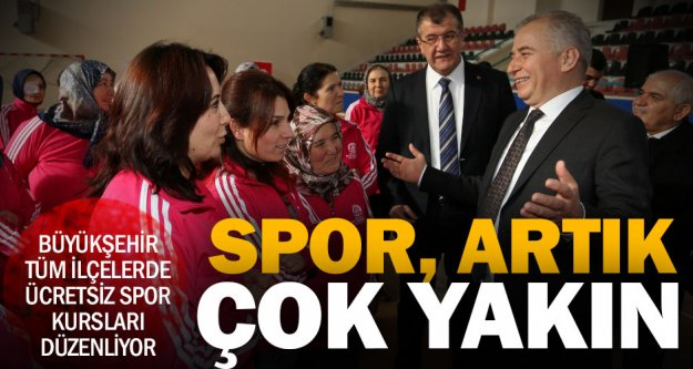 Büyükşehir'den tüm ilçelere ücretsiz spor kursu