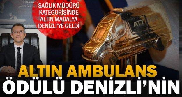 Altın Ambulans ödülü Denizli'nin oldu
