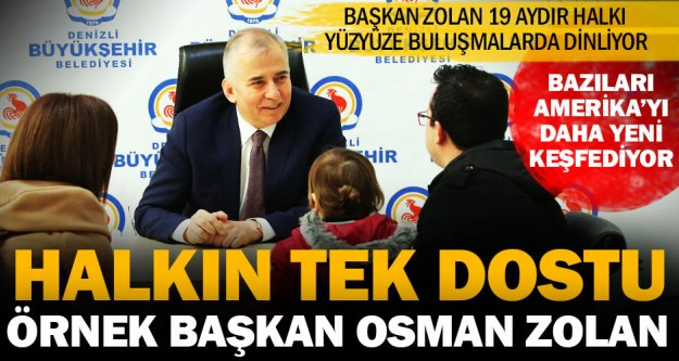 Başkan Osman Zolan'ın 'Halk buluşmaları' Türkiye'ye örnek oldu