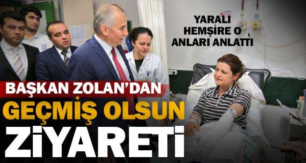 Başkan Zolan, patlamada yaralanan sağlık personelini ziyaret etti