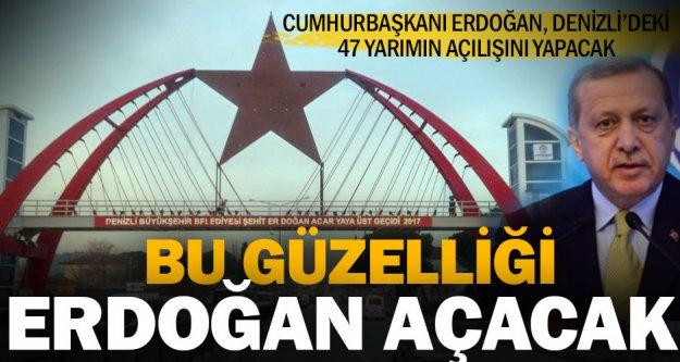 Cumhurbaşkanı Erdoğan Denizli'de 47 tesisin açılışını yapacak