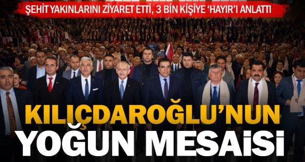 Kılıçdaroğlu'nun Denizli mesaisi