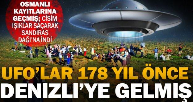 UFO'lar Denizli'ye 178 yıl önce gelmiş