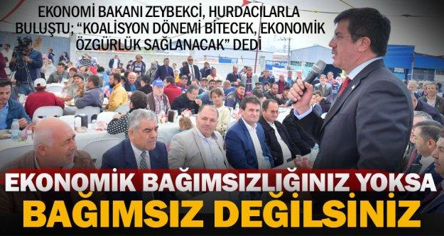 Ekonomi Bakanı Zeybekci: Ekonomik özgürlük sağlanacak