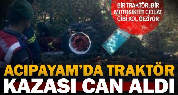 Acıpayam'da tamirden dönen traktörüyle kaza yaptı: 1 kişi öldü