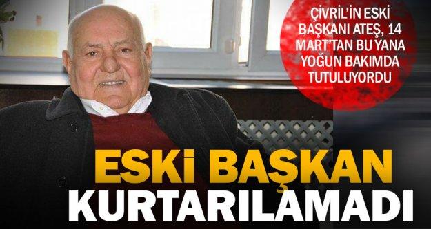 Çivril eski belediye başkanı Ateş yaşam mücadelesini kaybetti