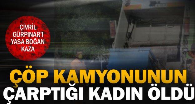 Çivril Gürpınar'da çöp kamyonunun çarptığı kadın öldü