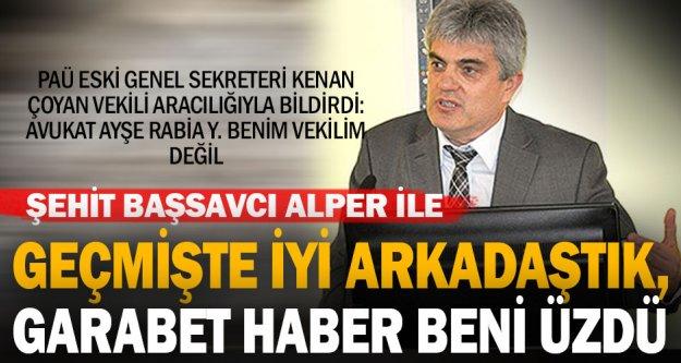 PAÜ eski genel sekreteri Çoyan'dan avukat Ayşe Rabia Y. açıklaması