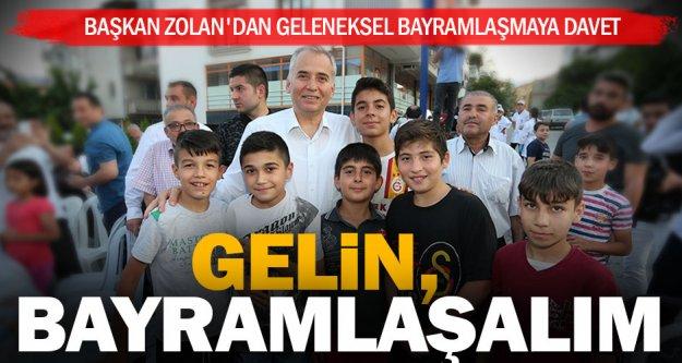 Başkan Zolan'dan geleneksel bayramlaşmaya davet