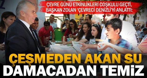 Başkan Zolan: 'Denizli'de musluktan akan su damacanadan kat kat temizdir'