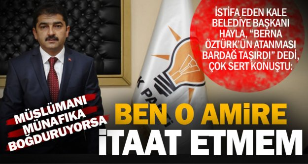 Hayla: Berna Öztürk'ün atanması bardağı taşırdı