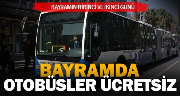 Otobüsler bayramda iki gün ücretsiz