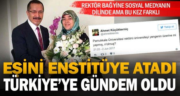 Rektör Bağ'ın eşini enstitü sekreterliğine ataması sosyal medyanın gündeminde