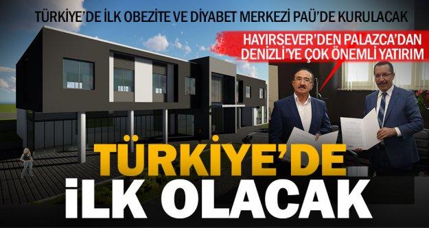 Türkiye'de ilk Obezite ve Diyabet Merkezi PAÜ'de kurulacak