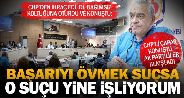 CHP'den ihraç edilen Meclis üyesi Çapar'dan partisine vicdansızlık suçlaması