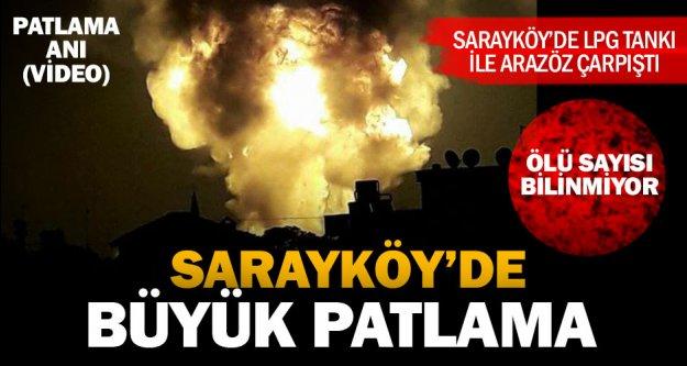 Sarayköy'de büyük patlama