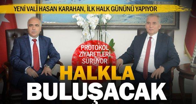Vali Karahan halkla buluşacak
