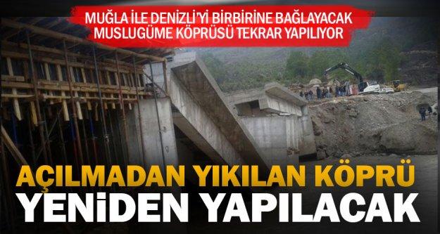 Yapımı bitmeden yıkılan köprü yeniden yapılacak
