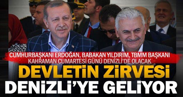 Cumhurbaşkanı Erdoğan ve devletin zirvesi Cumartesi günü Denizli'de