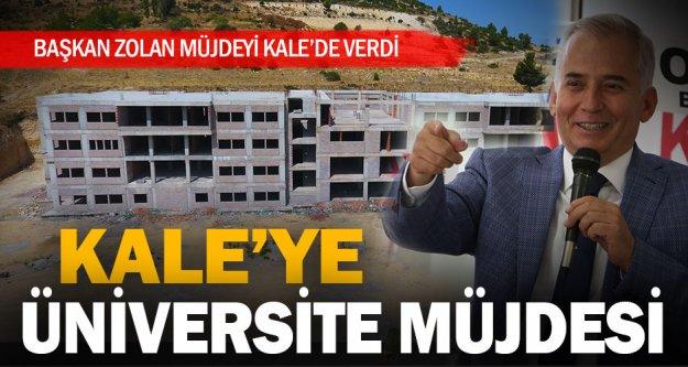 Başkan Osman Zolan'dan Kale'ye üniversite müjdesi