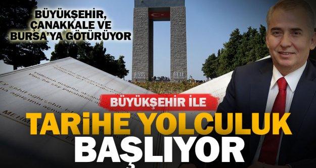 Büyükşehir, Çanakkale ve Bursa'ya götürüyor