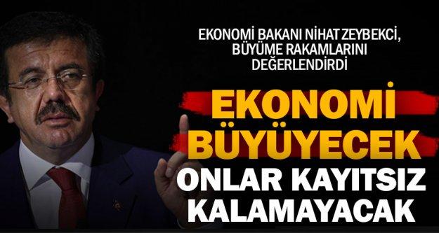 Ekonomi Bakanı Zeybekci: Performansımıza kayıtsız kalamayacaklar