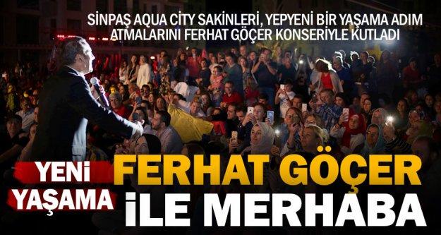 Sinpaş Aqua City Denizli'de  Ferhat Göçer Konseri
