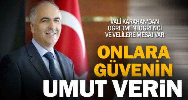Vali Karahan'dan yeni eğitim yılı mesajı